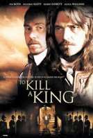 To Kill a King 2003